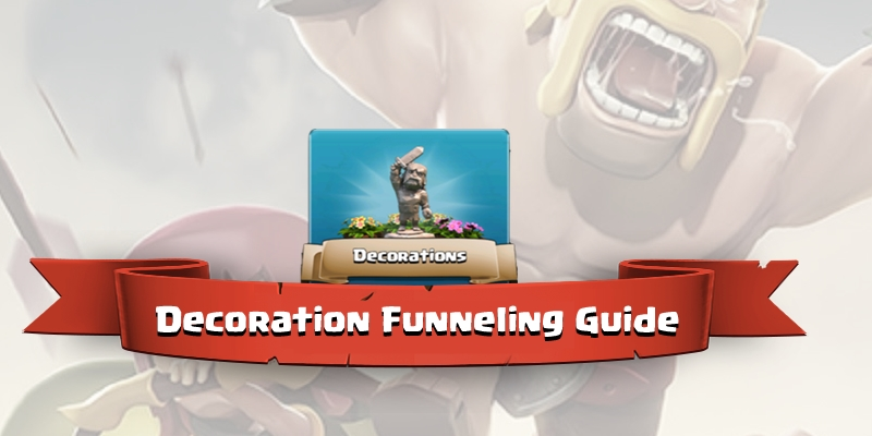 Clash-of-Clans-decoration-Funneling-guide.jpg